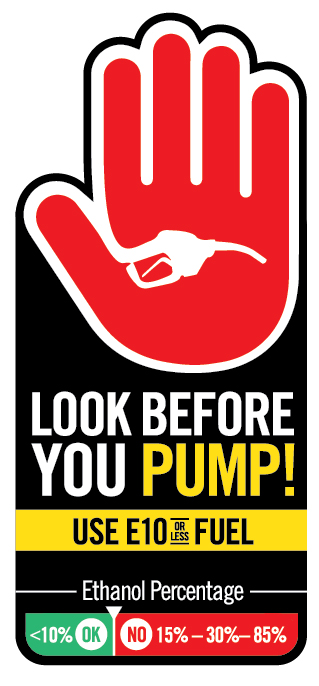 Look Before You Pump Ethanol Education Campaign